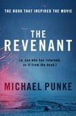 """The revenant"" av Michael Punke"