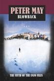 """Blowback - (The Enzo Files #5)"" av Peter May"
