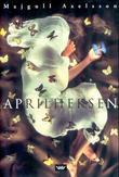 """""""Aprilheksen"""" av Majgull Axelsson"""