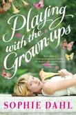 """Playing with the Grown-ups"" av Sophie Dahl"