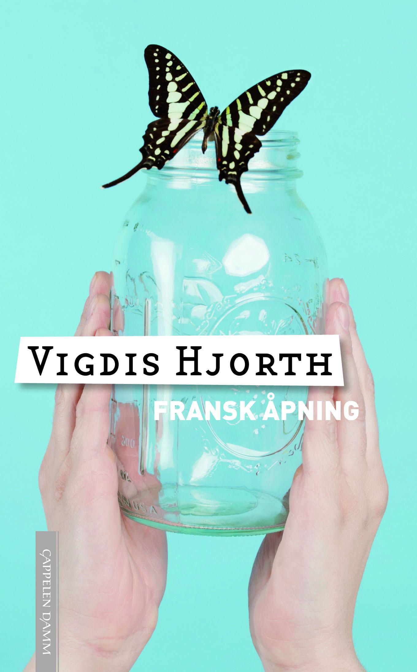 """""""Fransk åpning - roman"""" av Vigdis Hjorth"""