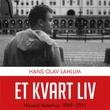 """""""Et kvart liv Håvard Vederhus 1989-2011"""" av Hans Olav Lahlum"""