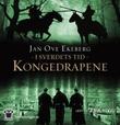 """""""Kongedrapene"""" av Jan Ove Ekeberg"""
