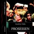 """""""Prosessen"""" av Gerd-Liv Valla"""