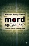 """""""Mord og galskap - roman om en forbrytelse"""" av Morten Harry Olsen"""