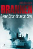 """Brannen - gåten ""Scandinavian Star"""" av Lars Halskov"