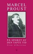 """""""På sporet av den tapte tid. Bd. 6 - uten Albertine"""" av Marcel Proust"""