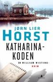 """Katharina-koden - kriminalroman"" av Jørn Lier Horst"