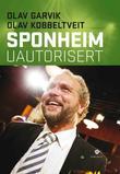 """Sponheim - uautorisert"" av Olav Garvik"