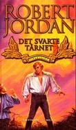 """""""Det svarte tårnet - tidshjulet sjette bok del III"""" av Robert Jordan"""