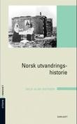 """""""Norsk utvandringshistorie"""" av Nils Olav Østrem"""
