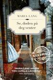 """""""Se, døden på deg venter"""" av Maria Lang"""