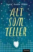 """""""Alt som teller"""" av Ingrid Ovedie Volden"""