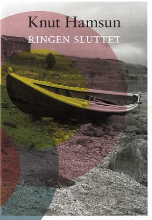 """""""Ringen sluttet"""" av Knut Hamsun"""