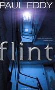 """""""Flint"""" av Paul Eddy"""