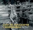 """""""Livet på Holoaseter i Nordmarka - dagbøkene 1874-1913"""" av Åsa Bjertnæs"""