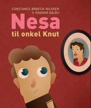 """Nesa til onkel Knut"" av Constance Ørbeck-Nilssen"