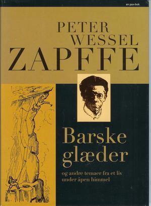 """""""Barske glæder og andre temaer fra et liv under åpen himmel"""" av Peter Wessel Zapffe"""