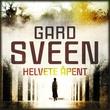 """""""Helvete åpent"""" av Gard Sveen"""
