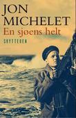 """""""En sjøens helt - [2]"""" av Jon Michelet"""