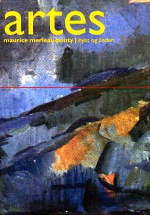 """""""Øyet og ånden"""" av Maurice Merleau-Ponty"""