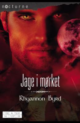"""Jage i mørket - Blodjegerne"" av Rhyannon Byrd"