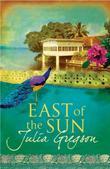 """""""East of the Sun"""" av Julia Gregson"""