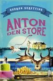 """""""Anton den store"""" av Gudrun Skretting"""