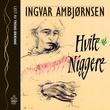 """""""Hvite niggere"""" av Ingvar Ambjørnsen"""
