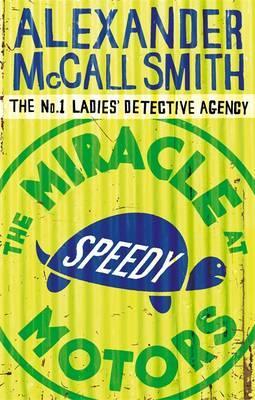 """Miracle at Speedy Motors"" av Alexander McCall Smith"