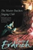 """The master butchers singing club"" av Louise Erdrich"