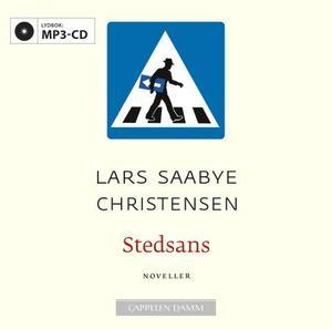 """""""Stedsans - noveller"""" av Lars Saabye Christensen"""