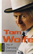 """""""Jeg er Charlotte Simmons"""" av Tom Wolfe"""