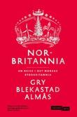 """""""Norbritannia - en reise i det norske Storbritannia"""" av Gry Blekastad Almås"""