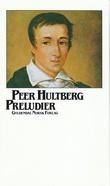 """""""Preludier"""" av Peer Hultberg"""