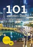 """""""101 opplevelser i Dubai - en slags reisehåndbok"""" av May Britt Baadstø"""