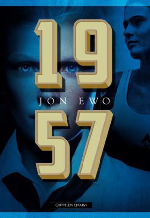 """""""1957 - en roman om det som kunne ha skjedd"""" av Jon Ewo"""