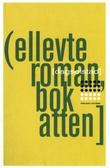 """""""Ellevte roman, bok atten - roman"""" av Dag Solstad"""
