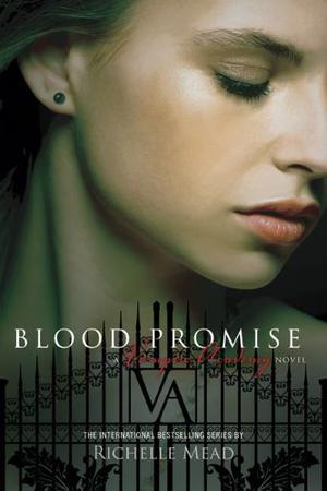 """""""Blood promise - vampire academy 4"""" av Richelle Mead"""