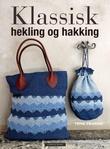 """""""Klassisk hekling og hakking"""" av Tove Fevang"""