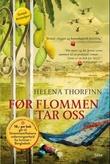"""""""Før flommen tar oss"""" av Helena Thorfinn"""