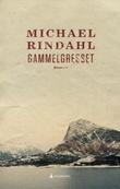 """""""Gammelgresset - roman"""" av Michael Rindahl"""
