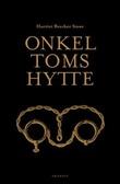 """""""Onkel Toms hytte, eller Livet blant de elendige"""" av Harriet Beecher Stowe"""