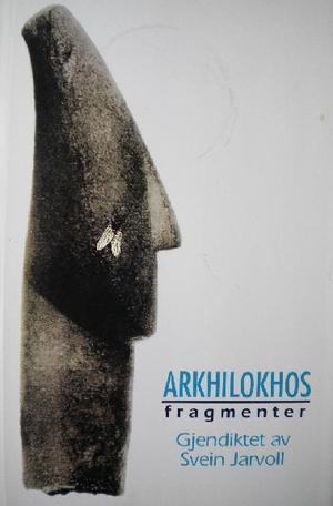 """""""Fragmenter"""" av Arkhilokhos"""