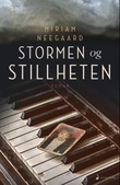 """Stormen og stillheten"" av Miriam Neegaard"