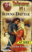"""""""Ildens datter"""" av Quinn Taylor Evans"""