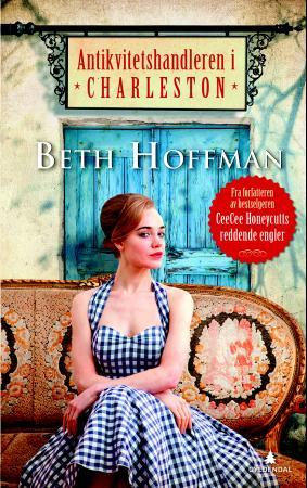 """""""Antikvitetshandleren i Charleston"""" av Beth Hoffman"""