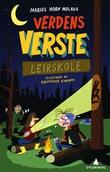 """""""Verdens verste leirskole"""" av Marius Horn Molaug"""