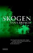 """Skogen"" av Tana French"