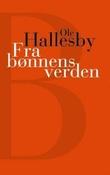 """""""Fra bønnens verden - et ord til trette bedere"""" av Ole Hallesby"""